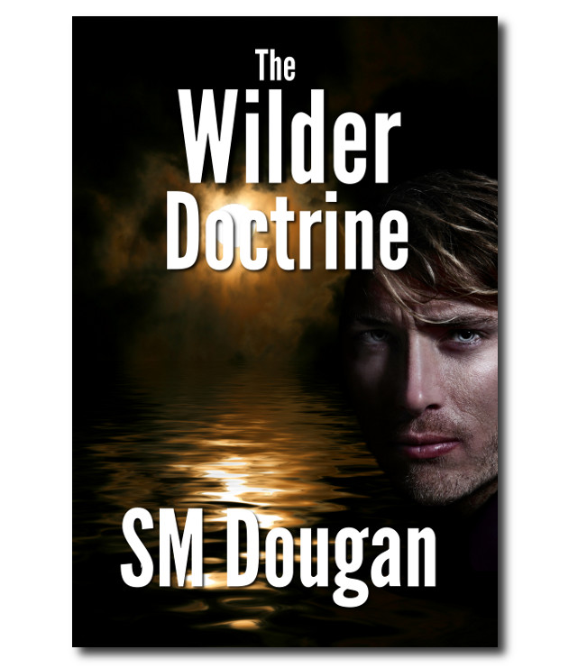 The Wilder Doctine - 1st novel in the Wilder Series
